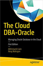 The Cloud DBA-Oracle: Managing Oracle Database in the Cloud 1st Edition - PDF Version
