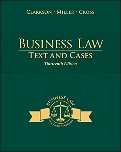 Business Law: Text and Cases 13th Edition - PDF Version