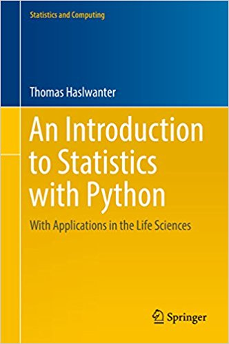 An Introduction to Statistics with Python: With Applications in the Life Sciences 1st Edition - PDF Version