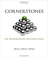 Cornerstones of Managerial Accounting 5th Edition - PDF Version