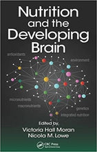 Nutrition and the Developing Brain 1st Edition - PDF Version