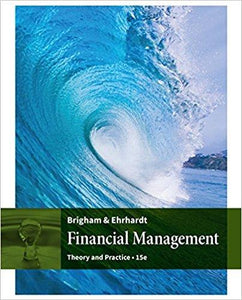 Financial Management: Theory & Practice 15th Edition (Ebook, PDF)