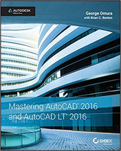 Mastering AutoCAD 2016 and AutoCAD LT 2016: Autodesk Official Press 1st Edition - PDF Version