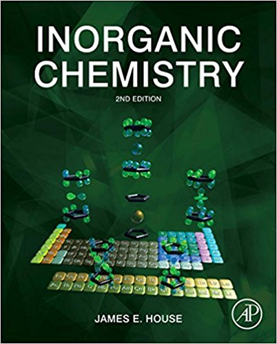 Inorganic Chemistry 2nd Edition by J. E. House  - PDF Version