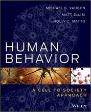 Human Behavior: A Cell to Society Approach 1st Edition - PDF Version