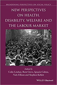 New Perspectives on Health, Disability, Welfare and the Labour Market 1st Edition - PDF Version