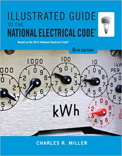 Illustrated Guide to the National Electrical Code 6th edition - PDF Version