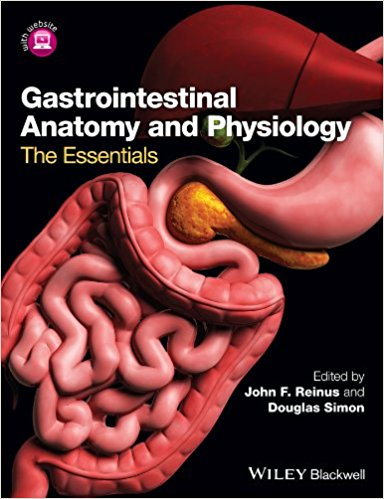 Gastrointestinal Anatomy and Physiology: The Essentials 1st Edition - PDF Version