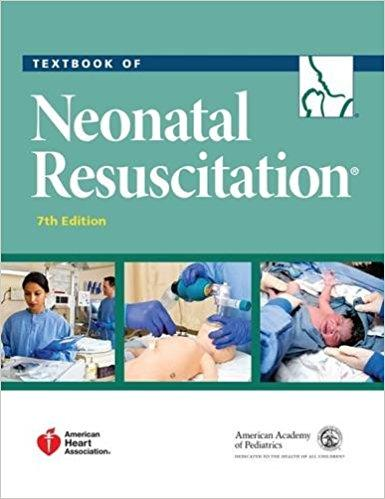 Textbook of Neonatal Resuscitation 7th Edition (Ebook, PDF)