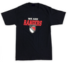 """We are Rangers"" Ring Spun T-shirt"