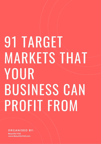 91 Target Markets That Your Business Can Profit From (EBOOK) - Beautiful YAS