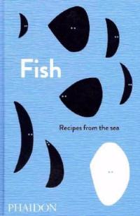 Fish: Recipes from the Sea - Book - Heart Of Hall Cooking School Melbourne