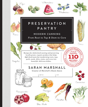 Preservation Pantry - Book - Heart Of Hall Cooking School Melbourne