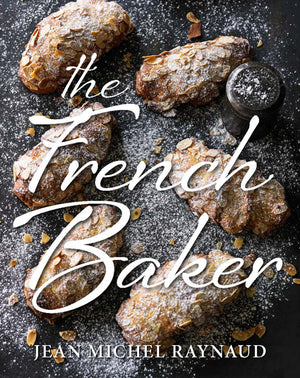 The French Baker by Jean Michel Raynaud - Book - Heart Of Hall Cooking School Melbourne