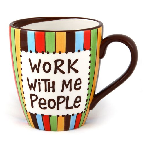 Work with Me People Mug