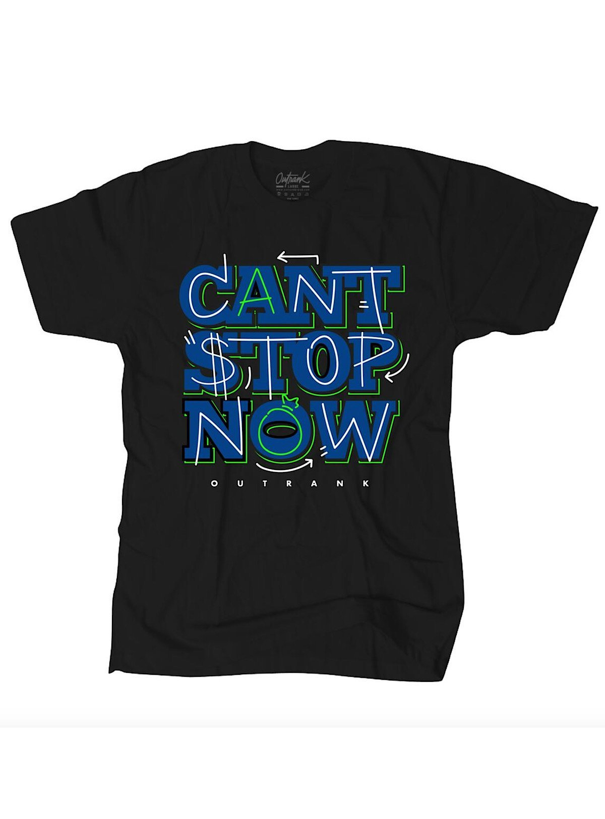 Outrank T-Shirt - Can't Stop Now - Black - OR1218
