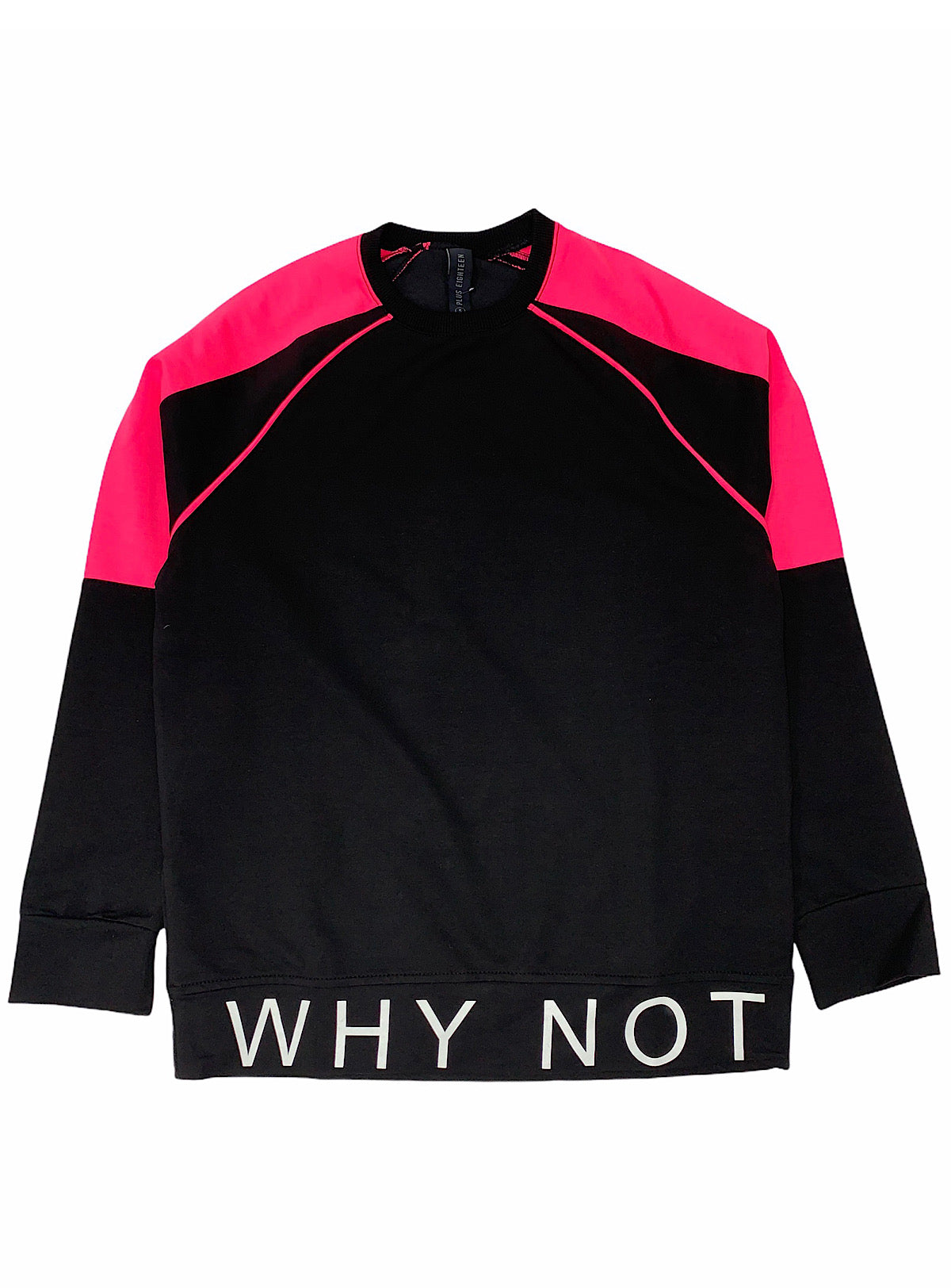 Buyer's Choice Sweatshirt - Why Not - Black And Neon Pink - ST-6503