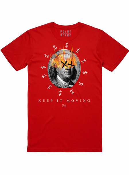 Point Blank T-Shirt - Keep it Moving Benjamins - Red