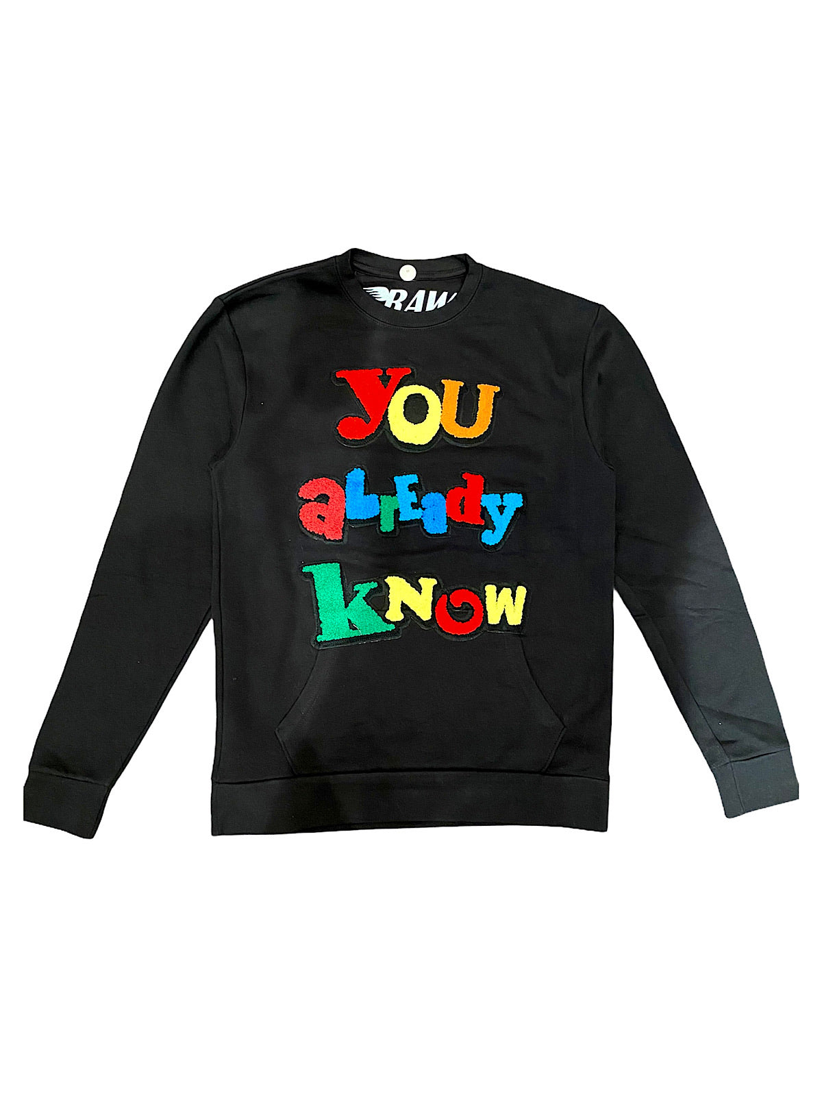 Rawyalty Sweater - You Already Know - Black And Multi