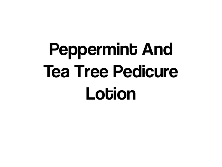 Peppermint And Tee Tree Pedicure Lotion