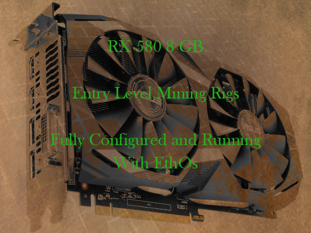 RX 580 8 GB Single Card - Entry Level Mining Rig