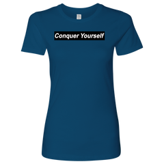 Conquer Yourself Women T-Shirt