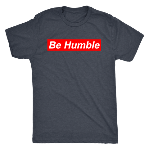 Be Humble Shirt - Jonjarash Shop