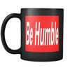 Image of Be Humble Mug - Jonjarash Shop