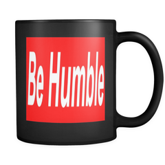Be Humble Mug