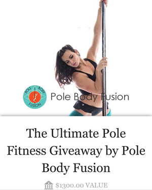 Pole Body Fusion Giveaway!