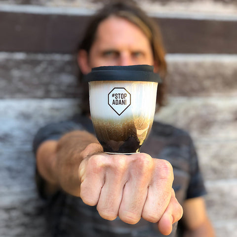 Stop Adani reusable coffee cup Pottery For The Planet