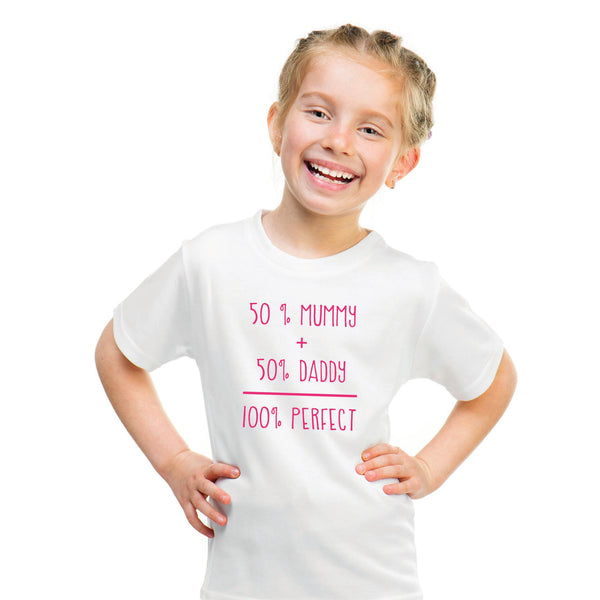 50% Mummy + 50% Daddy = 100% Perfect! (t-shirt/bodysuit)