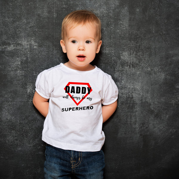 Daddy Is My Superhero (t-shirt/bodysuit)