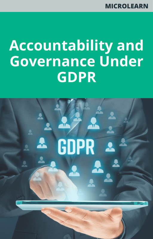 Accountability and Governance Under GDPR