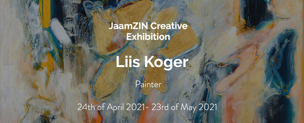 Liis Koger online exhibition at Jaamzin Creative