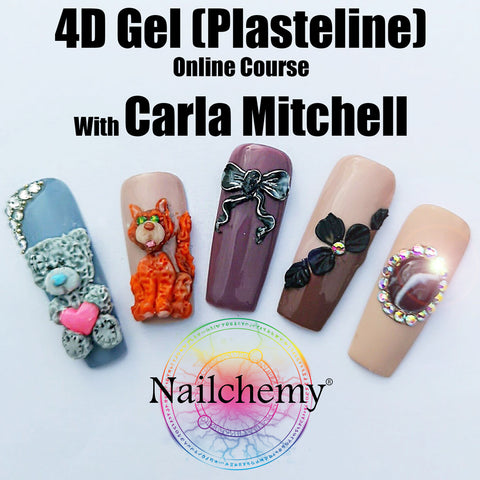 4D Gel (Plasteline) - Online Nail Art Course with Carla Mitchell