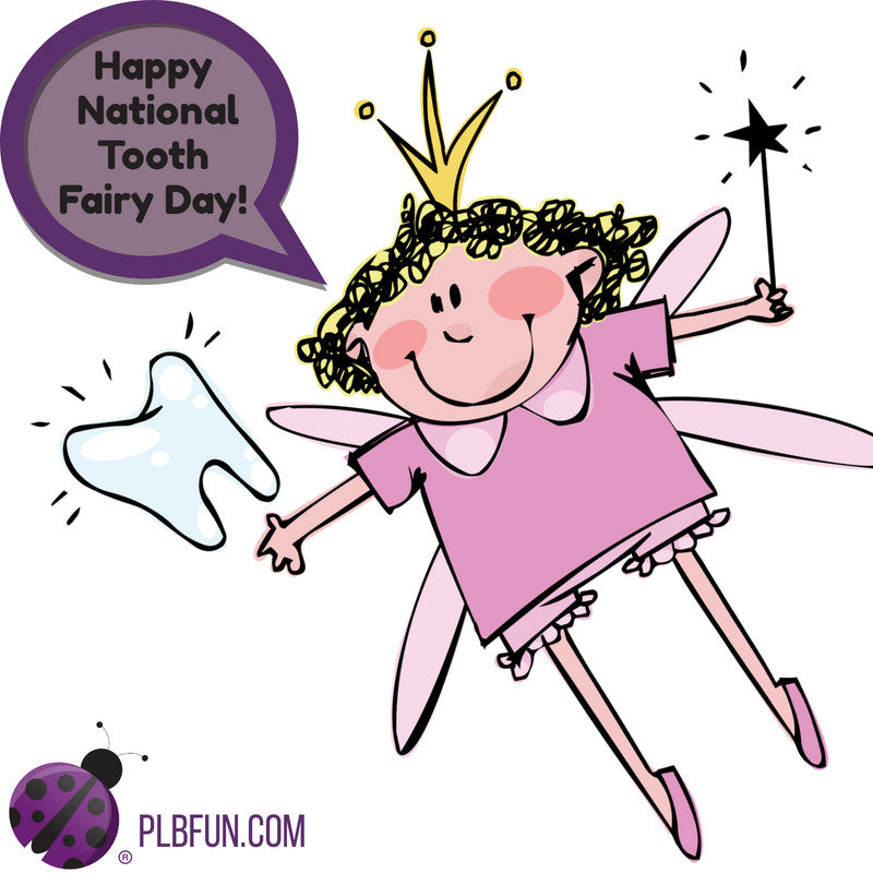 National Tooth Fairy Day!