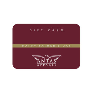 Antas Apparel Father's Day - Gift Card