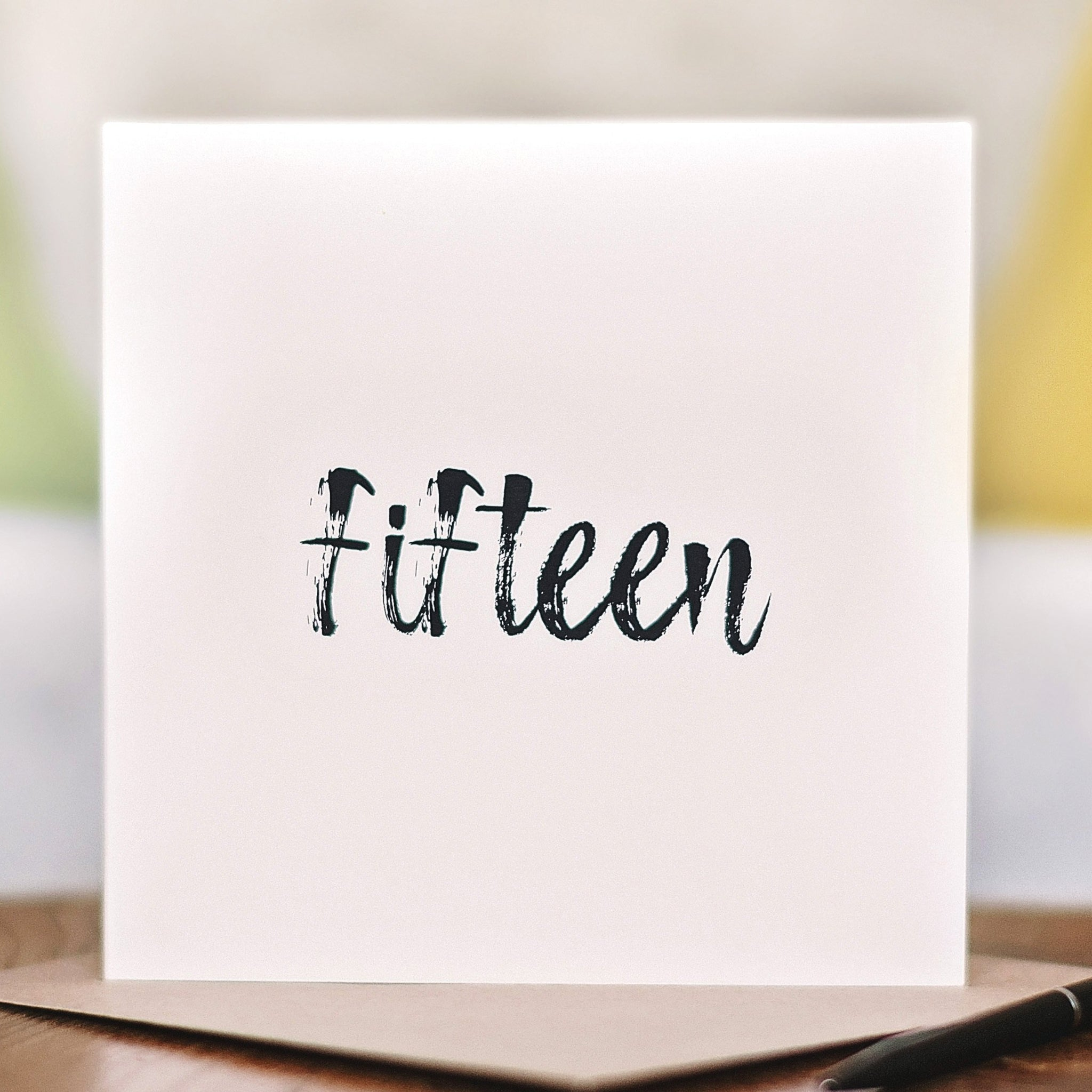 'Fifteen' 15th Birthday Card
