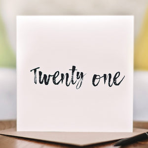 'Twenty One' 21st Birthday Card