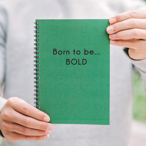 Born To Be Bold Eco Notebook