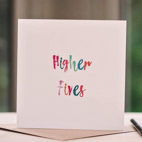 'Higher Fives' Card