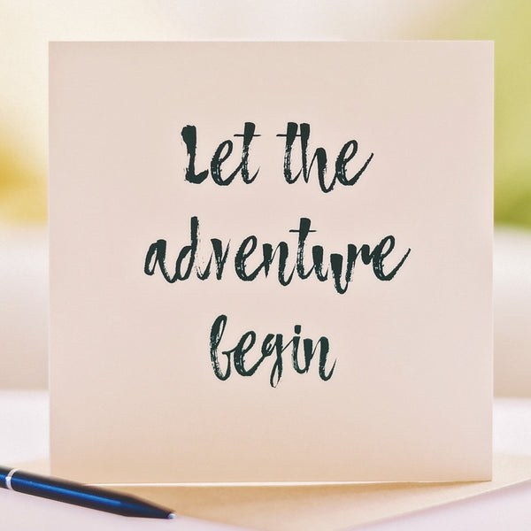 'Let The Adventure Begin' Card