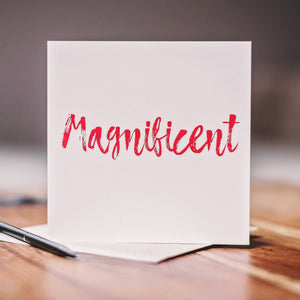 'Magnificent' Card