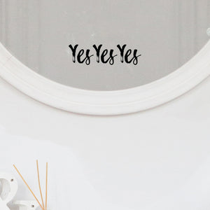 Yes Yes Yes Mirror Sticker - Black