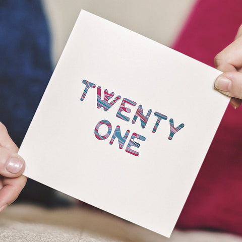'Twenty One' Birthday Card