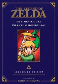 The Legend of Zelda Legendary Edition Volume 4 (Minish Cap & Phantom Hourglass)