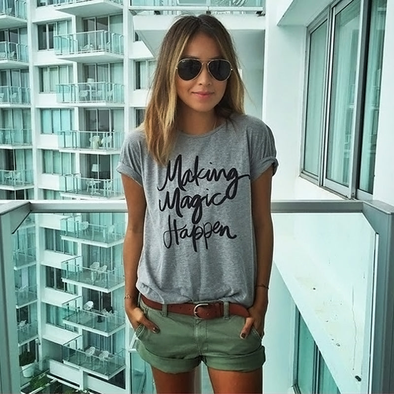 Making Magic Happen Print Letter T Shirt Casual Tee