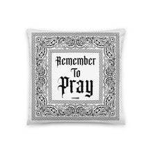 Remember To Pray Pillow - White Paisley