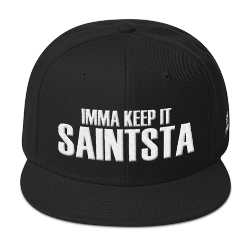 Imma Keep It Saintsta Snapback (White Stitching)